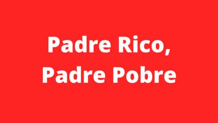 https://angelescamillardz.com/2019/12/14/padre-rico-padre-pobre/